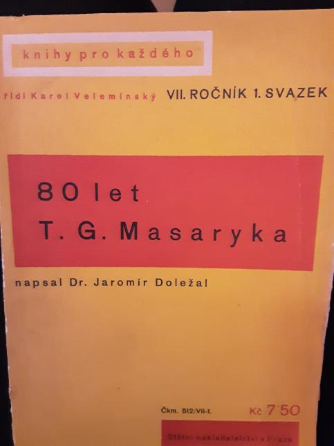 80 let T. G. Masaryka
